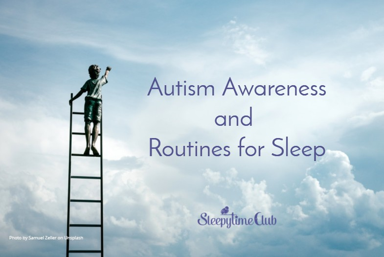 Autism Awareness Month + Routines