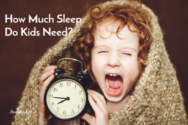 How Much Sleep Do Kids Need