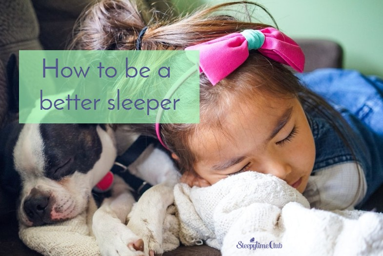How to be a better sleeper