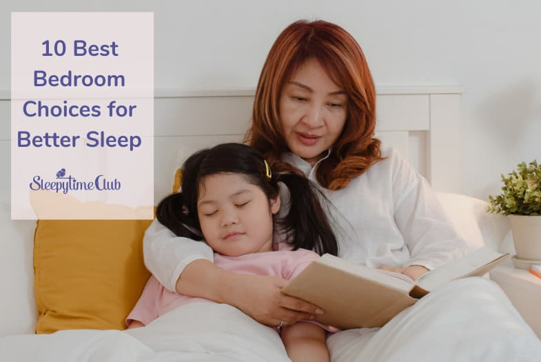 10 Best Bedroom Choices for Better Sleep